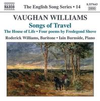 ヴォーン・ウィリアムズ: 歌曲集「旅の歌」/「命の家」/他