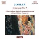 マーラー: 交響曲第9番/ミヒャエル・ハラース(指揮)/ポーランド国立放送交響楽団