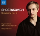 ショスタコーヴィチ: 交響曲第8番/ヴァシリー・ペトレンコ(指揮)/ロイヤル・リヴァプール・フィルハーモニー管弦楽団