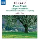 エルガー: ピアノ作品集/ピアノ編曲集(エニグマ変奏曲ピアノ編)/アシュリー・ウォス(ピアノ)
