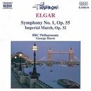 エルガー: 交響曲第1番/帝国行進曲/BBCフィルハーモニー管弦楽団/ジョージ・ハースト(指揮)
