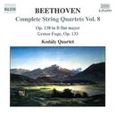 ベートーヴェン: 弦楽四重奏曲 Op. 130/大フーガ Op. 133/コダーイ・クァルテット