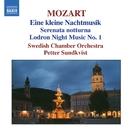 モーツァルト: アイネ・クライネ・ナハトムジーク/セレナータ・ノットゥルナ/ペッテル・スンドクヴィスト(指揮)/スウェーデン室内管弦楽団