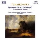 チャイコフスキー: 交響曲第6番/アントニ・ヴィト(指揮)/ポーランド国立放送交響楽団