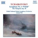 チャイコフスキー: 交響曲第3番/アントニ・ヴィト(指揮)/ポーランド国立放送交響楽団