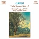 グリーグ: ヴァイオリン・ソナタ集 第1番 - 第3番/ヘンニング・クラッゲルード(ヴァイオリン)/ヘルゲ・チェクシュース(ピアノ)