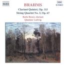 ブラームス: クラリネット五重奏曲 Op. 115/弦楽四重奏曲第3番/ボリス・レネル(クラリネット)/ルートヴィヒ四重奏団