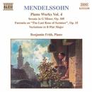 メンデルスゾーン:  ピアノ・ソナタ第2番/夏の名残りのばらによる幻想曲/変奏曲 Op. 83/他/ベンジャミン・フリス(ピアノ)