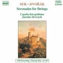 スーク: 弦楽セレナード/ドヴォルザーク: 弦楽セレナード/ヤロスラフ・クレチェク(指揮)/カペラ・イストロポリターナ