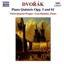 ドヴォルザーク: ピアノ五重奏曲集 Op. 5/81/イヴァン・クランスキー(ピアノ)/プラハ・ヴラフ弦楽四重奏団