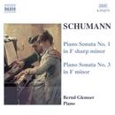 シューマン: ピアノ・ソナタ第1番/第3番/ベルント・グレムザー(ピアノ)