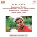 シューマン: 交響的練習曲/5つのアルバムの綴り/アラベスク/シュテファン・ヴラダー(ピアノ)