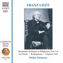 リスト: ピアノ曲全集 第3集 -  詩的で宗教的な調べ(第1番 - 第6番)/死者たち/他/フィリップ・トムソン(ピアノ)