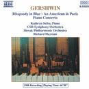 ガーシュウィン: ラプソディ・イン・ブルー/パリのアメリカ人/他/キャスリン・セルビー(ピアノ)/リチャード・ヘイマン(指揮)/スロヴァキア・フィルハーモニー管弦楽団/スロヴァキア放送交響楽団