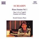 スクリャービン: ピアノ・ソナタ集 第1集/ベルント・グレムザー(ピアノ)