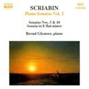 スクリャービン: ピアノ・ソナタ集 第2集/ベルント・グレムザー(ピアノ)