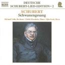 シューベルト: ドイツ語歌曲全集 第2集 -  白鳥の歌/ミヒャエル・フォッレ(バリトン)/ショーン・スコット(ホルン)/ウルリッヒ・アイゼンロール(ピアノ)