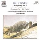 ブルックナー: 交響曲第8番(第1稿/1887年ノヴァーク版)/交響曲第0番(ティントナー)/ゲオルク・ティントナー(指揮)/アイルランド国立交響楽団