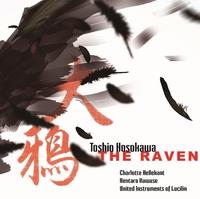 細川俊夫: 大鴉 メゾ・ソプラノと12の奏者のためのモノドラマ(テキスト: エドガー・アラン・ポー)