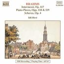 ブラームス: 間奏曲集 Op. 117, ピアノ小品集 Op. 118, 119, スケルツォ Op. 4/イディル・ビレット(ピアノ)