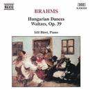 ブラームス: ハンガリー舞曲集, ワルツ集 Op. 39/イディル・ビレット(ピアノ)