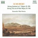 シューベルト: 弦楽五重奏曲, 弦楽三重奏曲第2番/ヴィラ・ムジカ・アンサンブル
