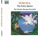 パーセル: 歌劇「妖精の女王」(全曲)/スコラーズ・バロック・アンサンブル