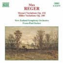 レーガー: モーツアルトの主題による変奏とフーガ Op. 132, ヒラーの主題による変奏とフーガ Op. 100/フランツ=ポール・デッカー(指揮)/ニュージーランド交響楽団