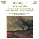 マスネ: 組曲第1番 - 第3番, エロディアード(バレエ組曲)/ジャン=イヴ・オッソンス(指揮)/ニュージーランド交響楽団