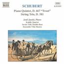 シューベルト: ピアノ五重奏曲 D. 667, 弦楽三重奏曲 D. 581/イシュトヴァーン・トート(コントラバス)/イェネ・ヤンドー(ピアノ)/ヴィラ・ムジカ・アンサンブル/コダーイ・クァルテット