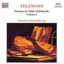 テレマン: ターフェルムジーク(食卓の音楽) - Vol.2/黄金時代の管弦楽団