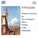 ヴィヴァルディ: 協奏曲名曲集(トランペット, オーボエ, ヴァイオリン, チェロ, マンドリン)/バリアスアーティスツ