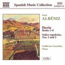 アルベニス: イベリア第1~4集, スペイン組曲第1集, 同第2集/ギレルモ・ゴンザレス(ピアノ)
