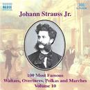 J. シュトラウスII世: 100曲選 第10集/バリアスアーティスツ
