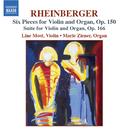 ラインベルガー: ヴァイオリンとオルガンのための作品集「ヴァイオリンとオルガンのための6つの小品集」 Op. 150, 「ヴァイオリンとオルガンのための組曲」 Op. 166/ライン・モスト(ヴァイオリン)/マリ・ジナー(オルガン)