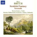 ブルッフ: スコットランド幻想曲 Op. 46, セレナード Op. 75/ドミトリ・ヤブロンスキー(指揮)/マキシム・フェドトフ(ヴァイオリン)/ロシア・フィルハーモニー管弦楽団
