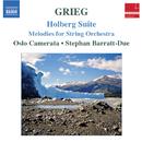 グリーグ: 弦楽のための作品集/ステファン・バラット=ドゥーエ(指揮)/オスロ・カメラータ