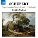 シューベルト: 断章を含むピアノ・ソナタ集/ゴットリープ・ヴァリッシュ(ピアノ)