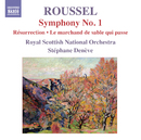 ルーセル: 交響曲第1番 他/ステファヌ・ドゥネーヴ(指揮)/ロイヤル・スコティッシュ・ナショナル管弦楽団