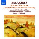 バラキレフ: ピアノ協奏曲集/アナスタシア・セイフェトディノーヴァ(ピアノ)/ドミトリ・ヤブロンスキー(指揮)/ロシア・フィルハーモニー管弦楽団