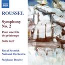 ルーセル: 交響曲第2番 他/ステファヌ・ドゥネーヴ(指揮)/ロイヤル・スコティッシュ・ナショナル管弦楽団