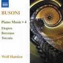 ブゾーニ: ピアノ作品集 第4集/ヴォルフ・ハーデン(ピアノ)