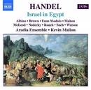 ヘンデル: オラトリオ「エジプトのイスラエル人」(オリジナル楽器使用)/ケヴィン・マロン(指揮)/アラディア・アンサンブル
