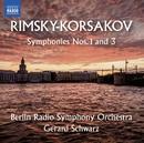 リムスキー=コルサコフ: 交響曲 第1番&第3番/ジェラード・シュワルツ(指揮)/ベルリン放送交響楽団