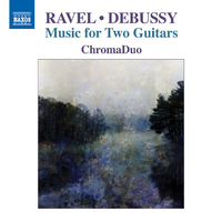 ラヴェル/ドビュッシー: 2台のギターのための音楽集