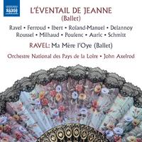 ラヴェル: バレエ音楽「マ・メール・ロワ」/バレエ音楽「ジャンヌの扇」