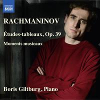 ラフマニノフ: 絵画的練習曲「音の絵」/楽興の時/ボリス・ギルトブルグ(ピアノ)