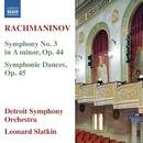 ラフマニノフ: 交響曲第3番 他/デトロイト交響楽団/レナード・スラットキン(指揮)
