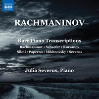 ラフマニノフ: ピアノ編曲希少作品集