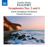 ヨアヒム・ニコラス・エッゲルト: 交響曲第2番/第4番